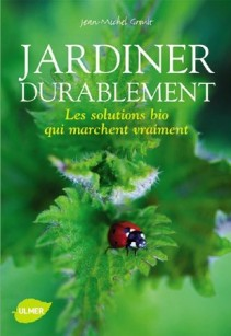 jardiner durablement - Jean-Michel Groult [1970]