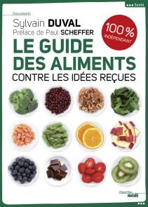 Le guide des aliments - Sylvain Duval [1969]