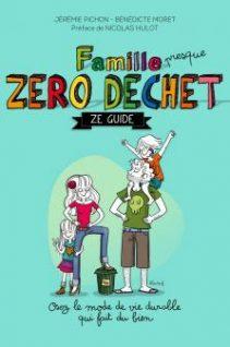 Famille Zéro Dechet - Ze guide